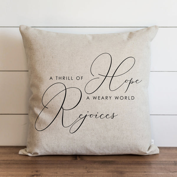 A Thrill Of Hope Pillow Cover.