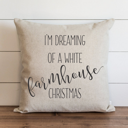 I'm Dreaming Of A White Farmhouse Christmas Pillow Cover. - Porter Lane Home