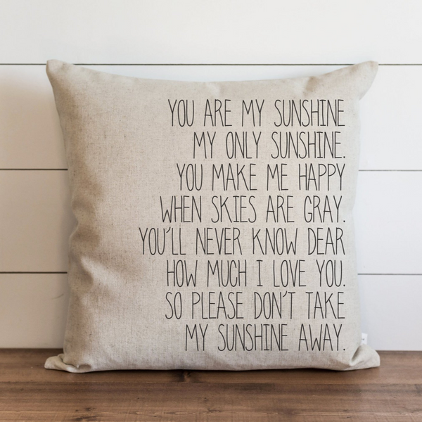 You Are My Sunshine Pillow Cover.