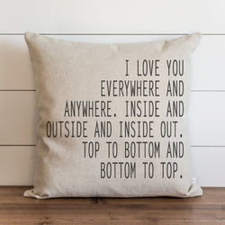 I Love You Everywhere Pillow Cover. - Porter Lane Home