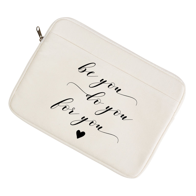 Be You. Do You. For You. Laptop/Tablet Sleeve - Porter Lane Home