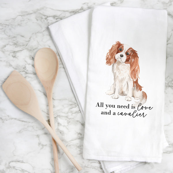 All You Need {Cavalier} Tea Towel
