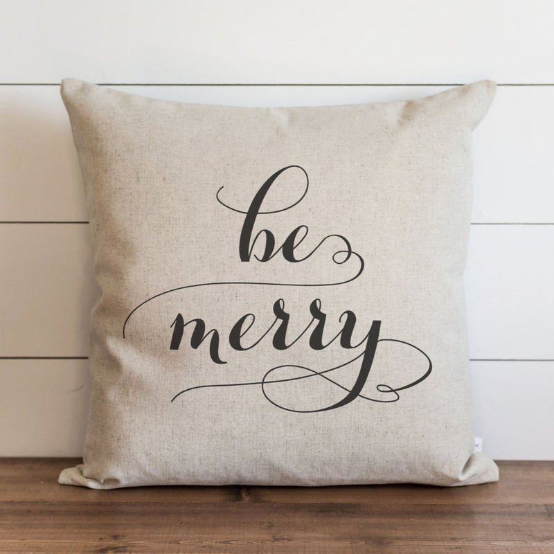 Be Merry Pillow Cover. - Porter Lane Home