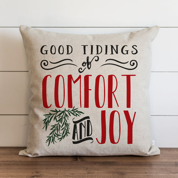 Good Tidings of Comfort and Joy Pillow Cover. - Porter Lane Home