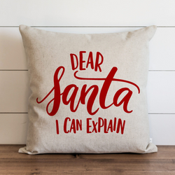Dear Santa I Can Explain Pillow Cover. - Porter Lane Home