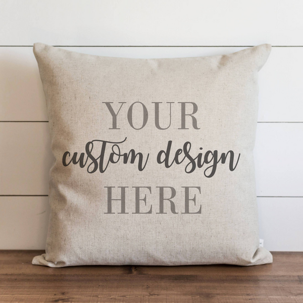 YOUR Custom Design Pillow Cover. - Porter Lane Home