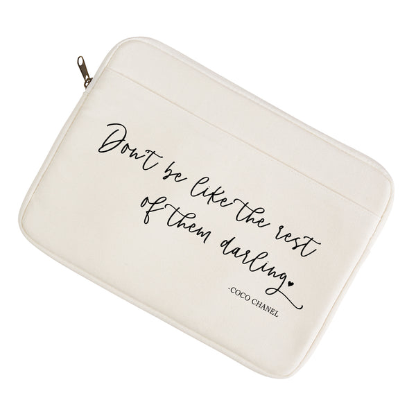 Don't Be Like The Rest Of Them Darling Laptop/Tablet Sleeve - Porter Lane Home