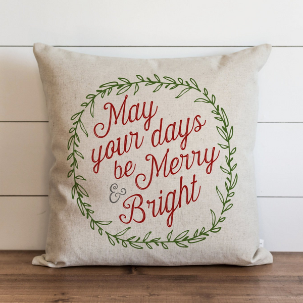 May Your Days Be Merry & Bright_Color Pillow Cover. - Porter Lane Home