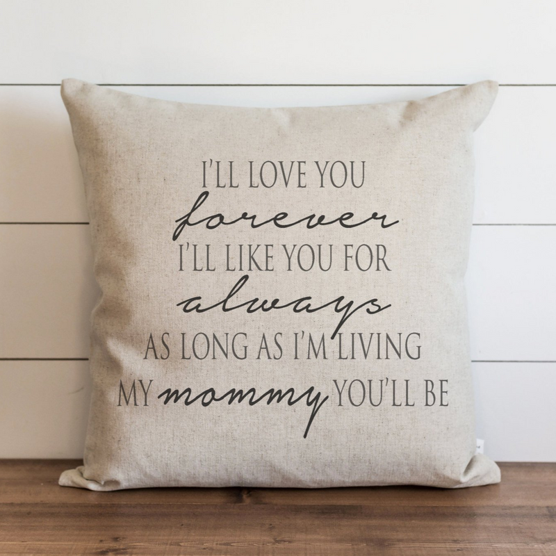 Mother's Day Gift Love You Forever_Mommy Pillow Cover. - Porter Lane Home