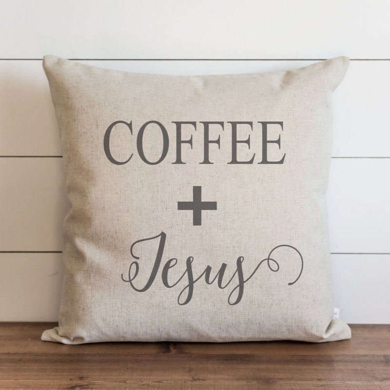 Coffee + Jesus Pillow Cover. - Porter Lane Home