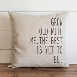 Grow Old With Me Pillow Cover. - Porter Lane Home