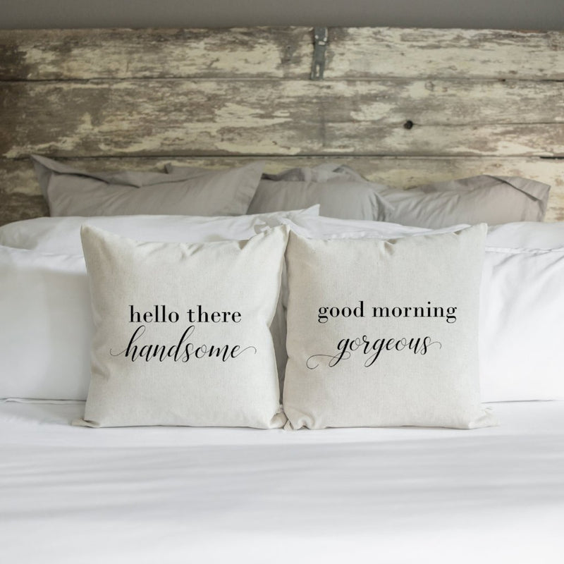 Good Morning Gorgeous | Hello There Handsome Pillow Cover Set. - Porter Lane Home