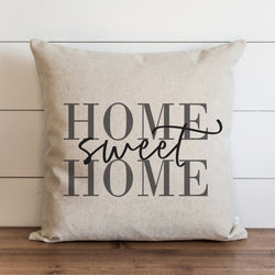 Home Sweet Home {Style 2} Pillow Cover. - Porter Lane Home