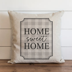 Home Sweet Home Buffalo Plaid {Gray} Pillow Cover. - Porter Lane Home