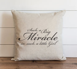 Such a Big Miracle in Such a Little Girl Pillow Cover - Porter Lane Home