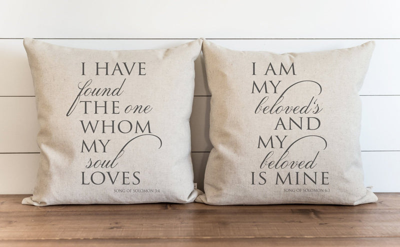 I Have Found The One Whom My Soul Loves_I Am My Beloveds Pillow Cover. - Porter Lane Home