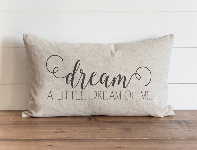 Dream A Little Dream Of Me Pillow Cover - Porter Lane Home