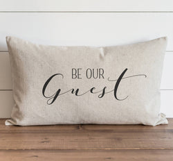 Be Our Guest Pillow Cover - Porter Lane Home