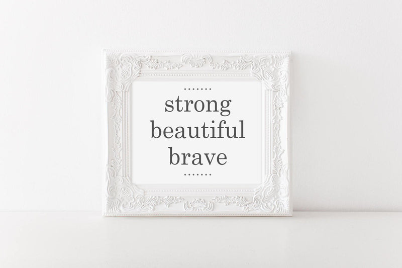 Strong. Beautiful. Brave Wall Art // Wall Decor // Signs // Art // Hanging - Porter Lane Home