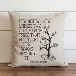 Charlie Brown_It's Not Whats Under The Tree Pillow Cover. - Porter Lane Home