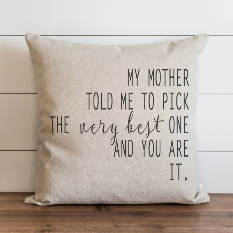 My Mother Told Me Pillow Cover - Porter Lane Home