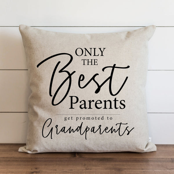 Only The Best Parents Get Promoted To Grandparents Pillow Cover - Porter Lane Home