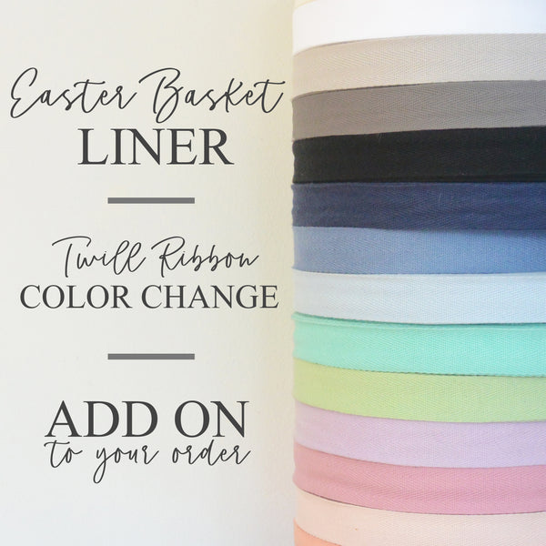 Easter Basket Liner Twill Ribbon Color Change | Add On - Porter Lane Home