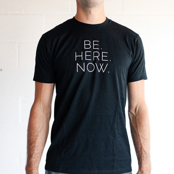 Be Here Now Tee