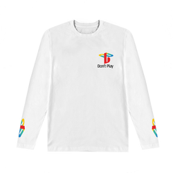 Don't Play Long Sleeve Tee