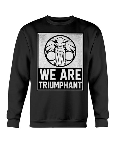 We Are Triumphant - Crewneck