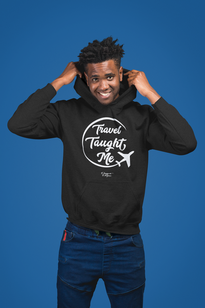 Travel Taught Me - Hoodie