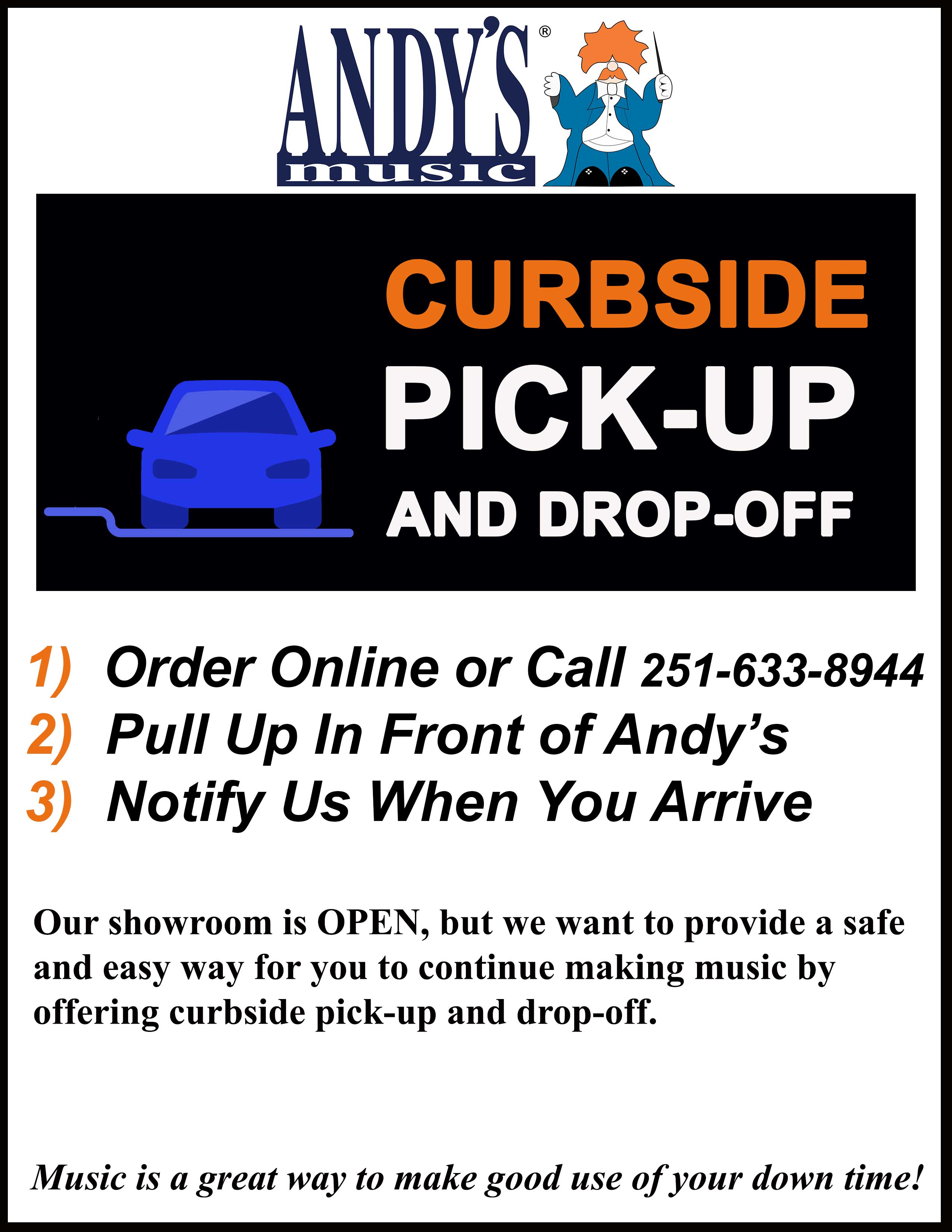 Curbside pickup and dropoff at Andy's Music