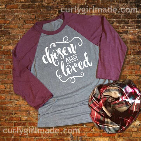Chosen and Loved - Tee