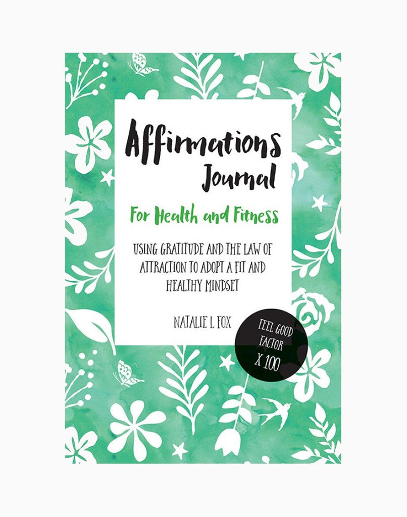 Affirmations Journal For Health and Fitness