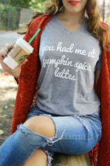 You had me at Pumpkin Spice Lattes Tshirt