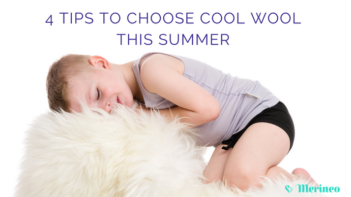 4 Tips to Help You Choose Cool Wool this Summer