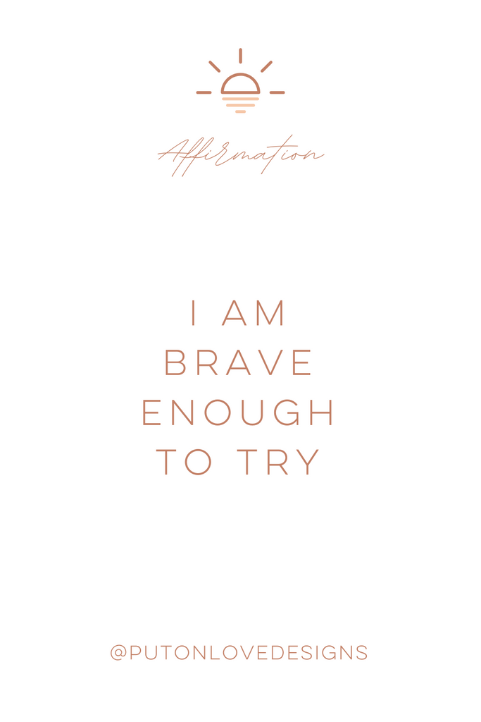 """I am brave enough to try"" Positive Affirmations for Kids"