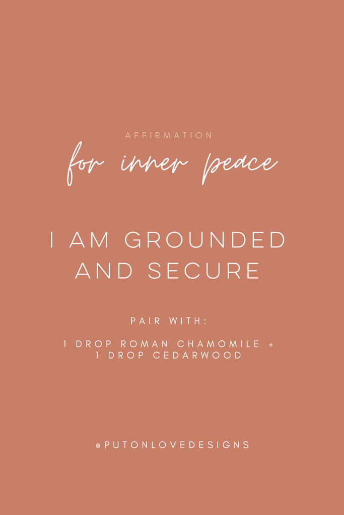 Essential Oil blend and affirmation for inner peace