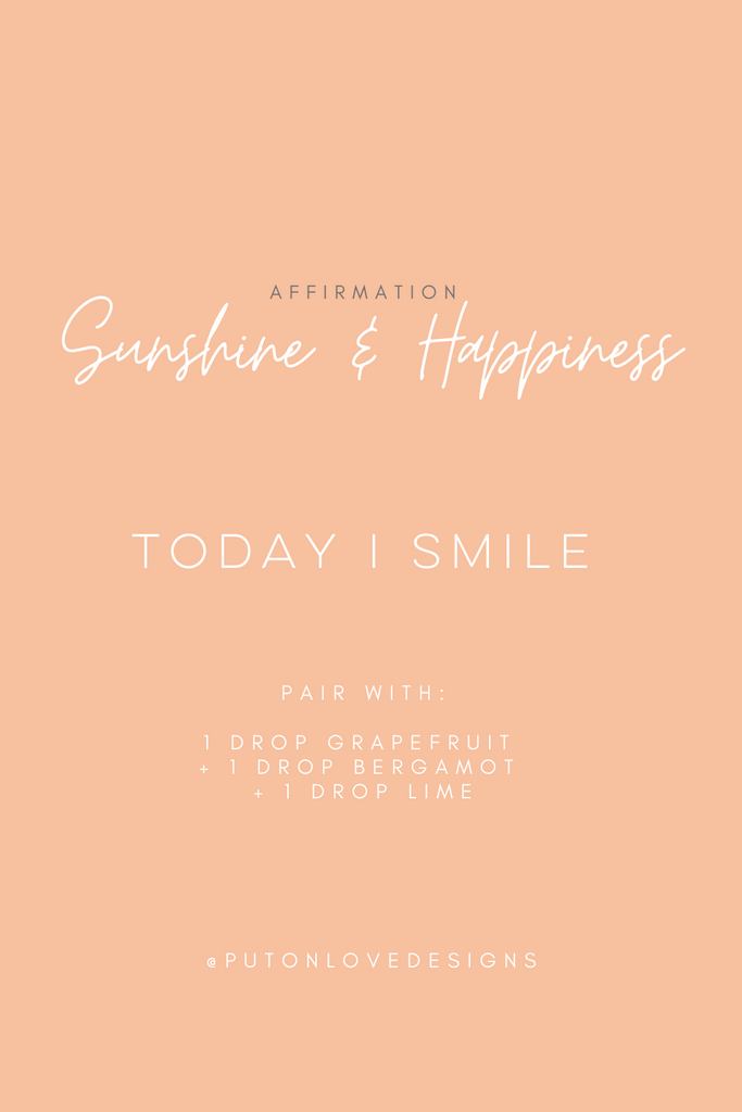 Essential oil blend and affirmation for sunshine and hapiness