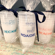 Shatterproof Party Cups Roadie One for the road Beachie Boatie Porchie Deckie
