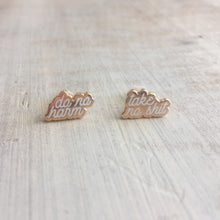 Do No Harm; Take No Shit Earrings - Rose Gold
