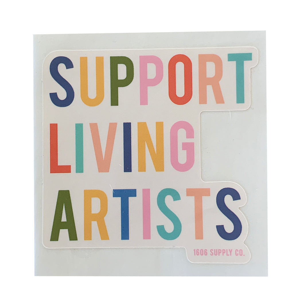 Support Living Artists Sticker