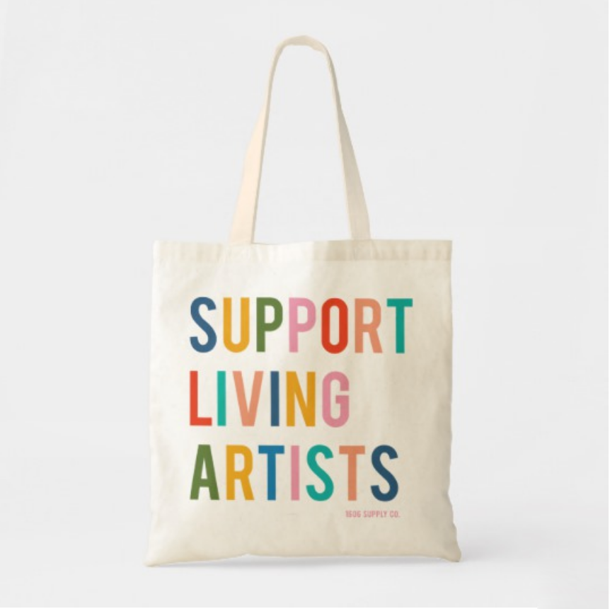 Support Living Artists Tote
