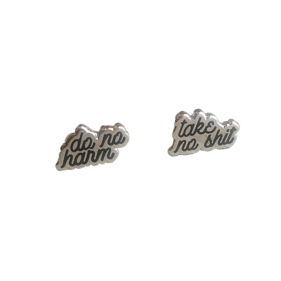 Do No Harm; Take No Shit Earrings - Silver