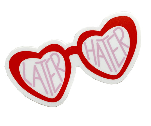 Later Hater Sticker