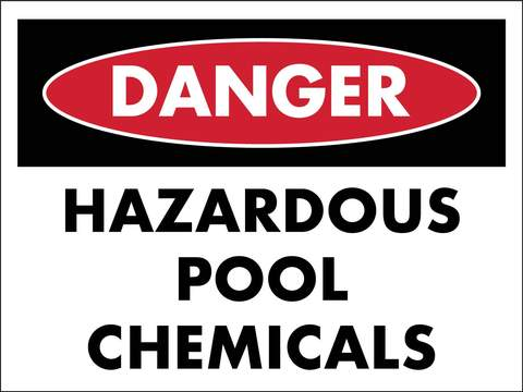 DANGER HAZARDOUS POOL CHEMICALS