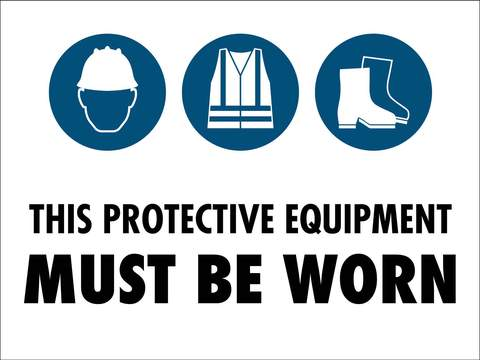 PPE MUST BE WORN COMBO 2