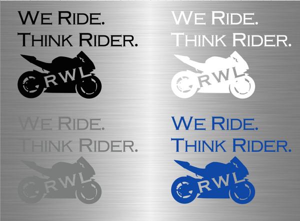 We Ride. Think Rider. Vinyl Decal - Ride Without Limits