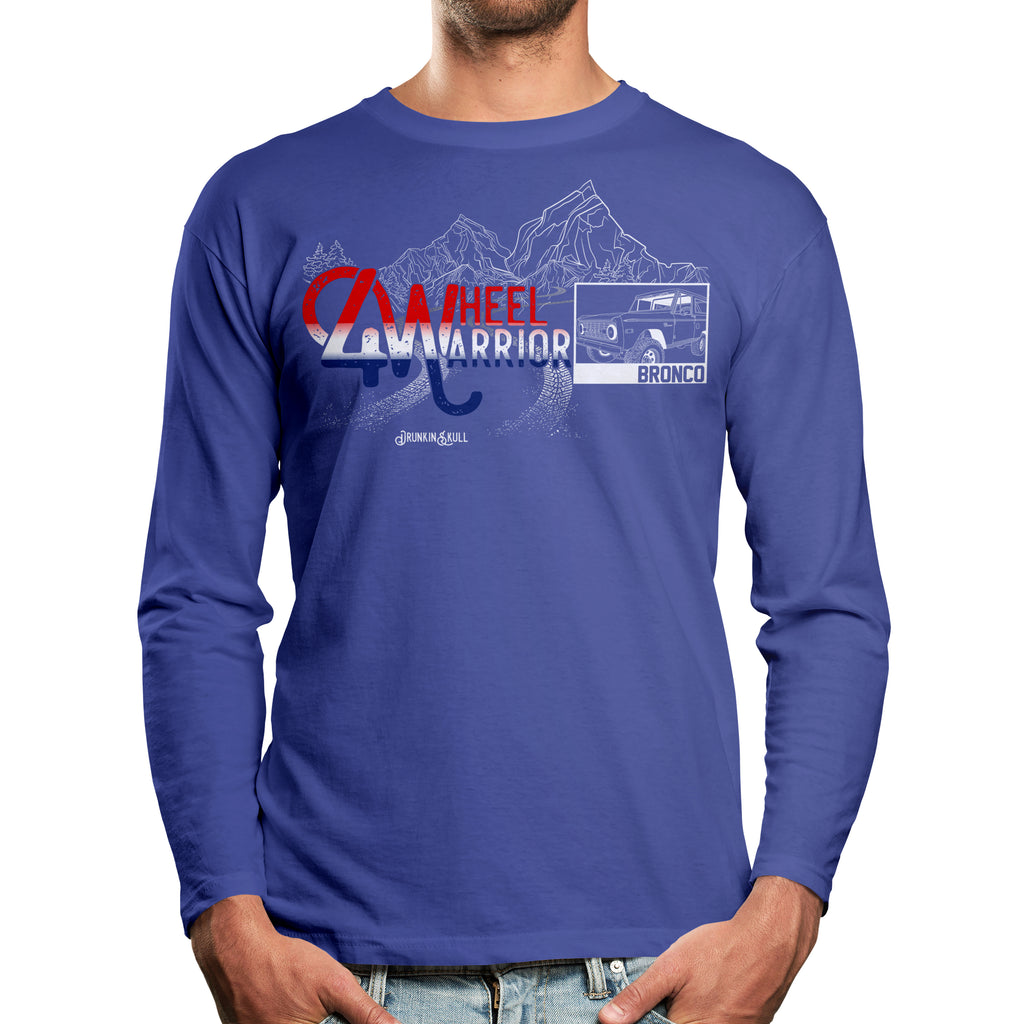Ford Early Bronco 4 Wheel Warrior Long Sleeve T-Shirt
