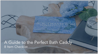 A Guide to the Perfect Bath Caddy (8 Item Checklist)